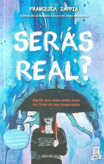 Serás real? (Francesca Zappia)