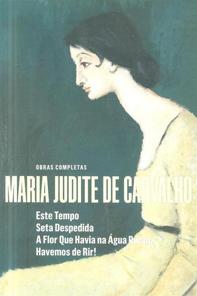 Este tempo ; (Maria Judite de Carvalho)