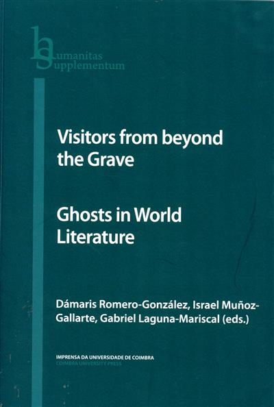 Visitors from beyond the grave (ed. Dámaris Romero-González, Israel Muñoz-Gallarte, Gabriel Laguna-Mariscal   )