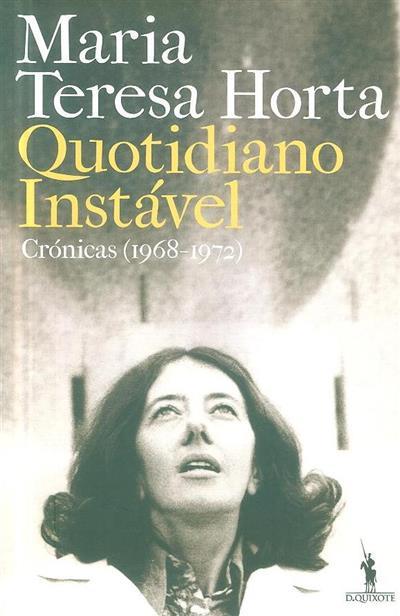 Quotidiano instável (Maria Teresa Horta)
