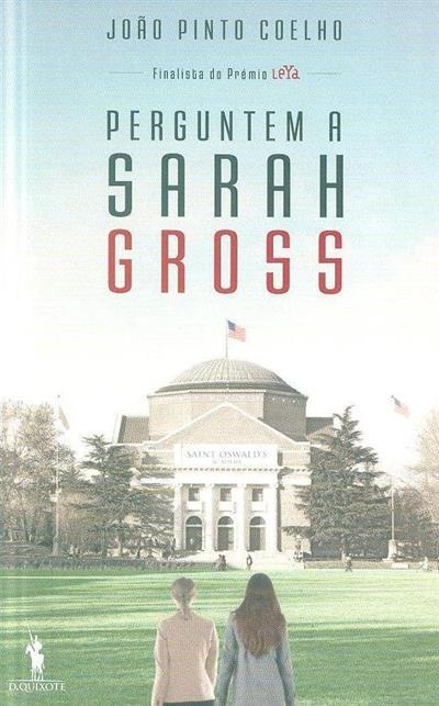 Perguntem a Sarah Gross (João Pinto Coelho)