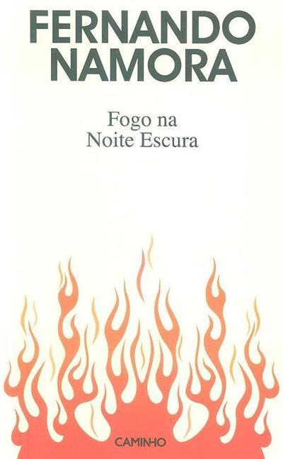 Fogo na noite escura (Fernando Namora)