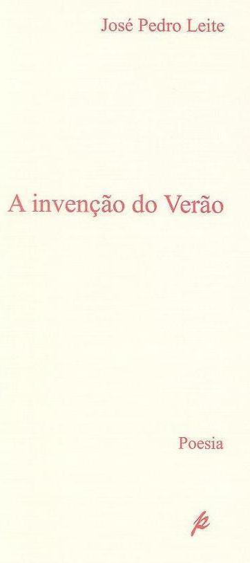 A invenção do verão (José Pedro Leite)