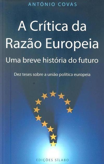 A crítica da razão europeia (António Covas)