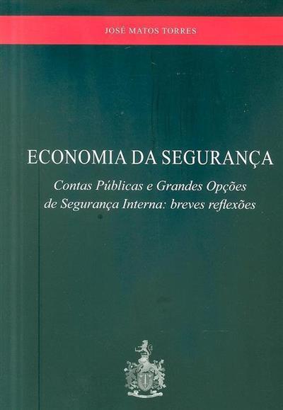 Economia da segurança (José Emanuel de Matos Torres)
