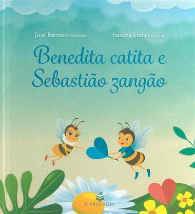 Benedita catita e Sebastião zangão (José Barroso)