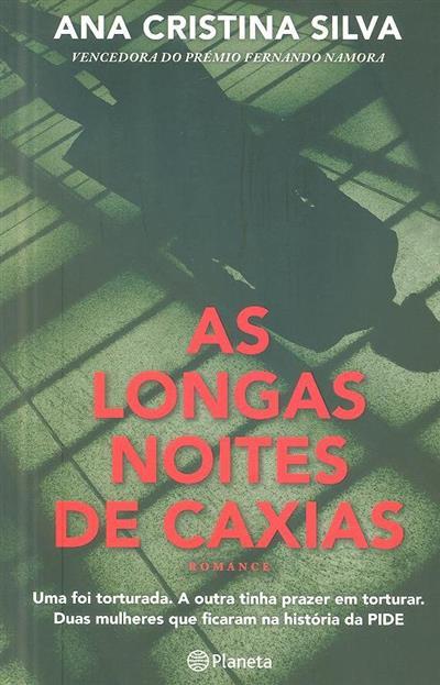 As longas noites de Caxias (Ana Cristina Silva)