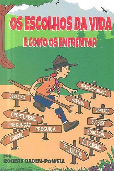 Os escolhos da vida e como os enfrentar (Robert Baden-Powell)
