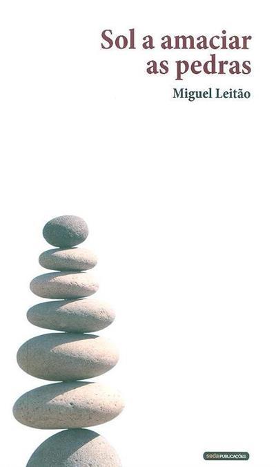 Sol a amaciar as pedras (Miguel Leitão)