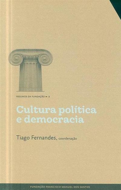 Cultura política e democracia (José Santana-Pereira, João Cancela, Edalina Rodrigues Sanches)