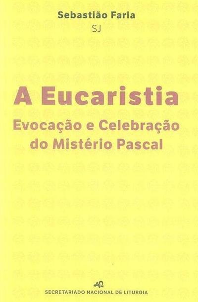 A eucaristia (Sebastião Faria)