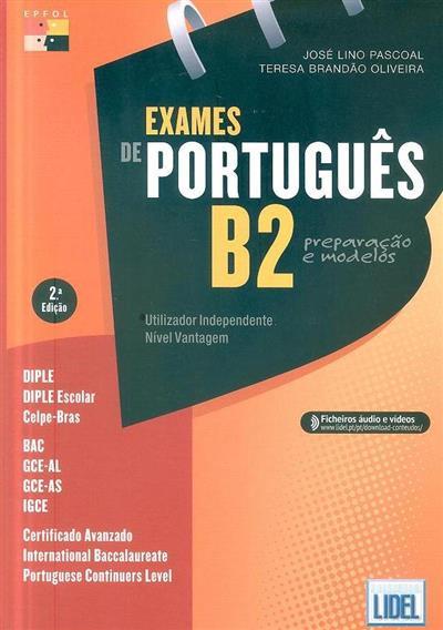 Exames de português B2 (José Lino Pascoal, Teresa Brandão Oliveira)