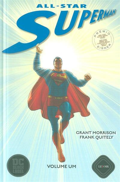 All-star Superman (Grant Morrison, Frank Quitely)