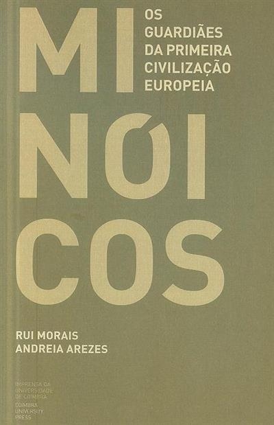 Minoicos (Rui Morais, Andrea Arezes)