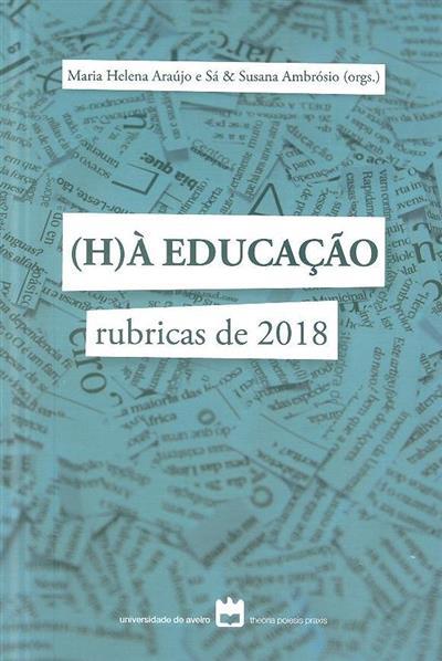 (H) à educação (org. Maria Helena Araújo e Sá, Susana Ambrósio)