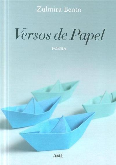 Versos de papel (Zulmira Bento)