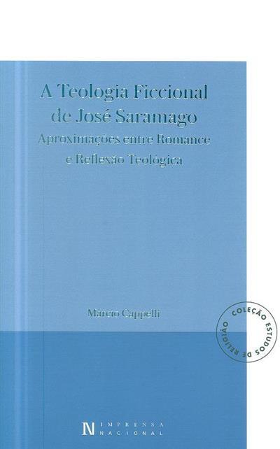 Teologia ficcional de José Saramago (Marcio Cappelli)