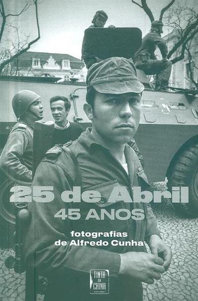 25 de Abril , 45 anos (fot. Alfredo Cunha)