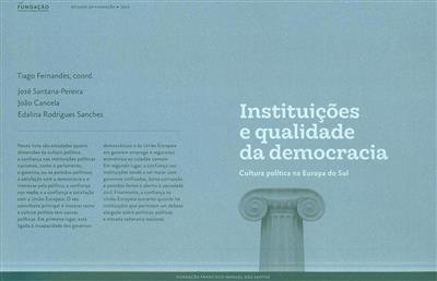 Instituições e qualidade da democracia (coord. Tiago Fernandes)