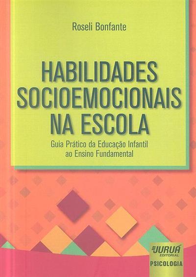 Habilidades socioemocionais na escola (Roseli Bonfante)