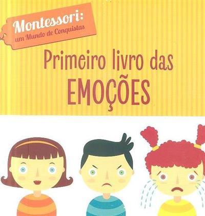 Primeiro livro das emoções (texto Chiara Piroddi)