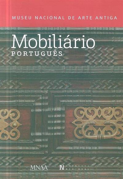 Mobiliário português (conceção, planificação e texto Maria da Conceição Borges de Sousa)