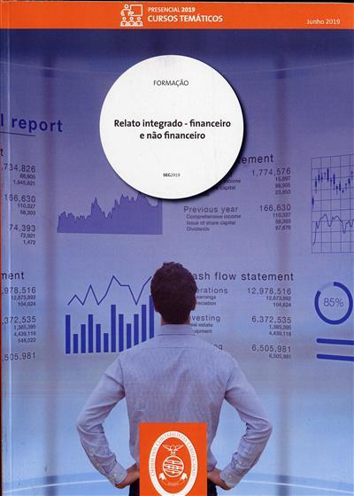 Relato integrado - financeiro e não financeiro (Carlos Plácido... [et al.])