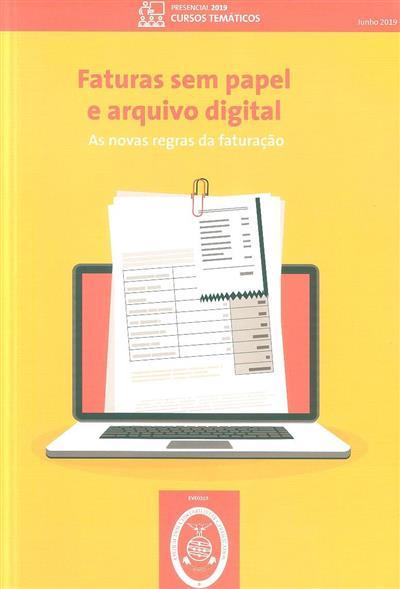 Faturas sem papel e arquivo digital (Jorge Carrapiço, Abílio Sousa)
