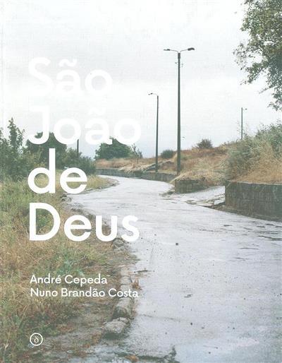 São João de Deus (André Cepeda, Nuno Brandão Costa)