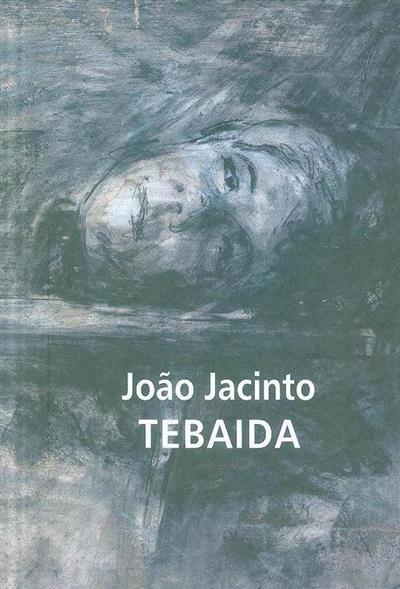 Tebaida (João Jacinto)