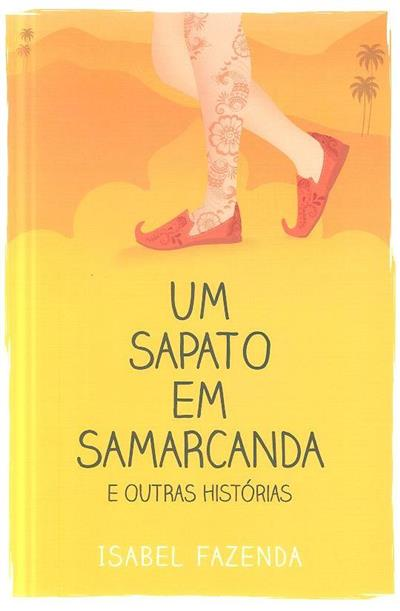 Um sapato em Samarcanda e outras histórias (Isabel Fazenda)