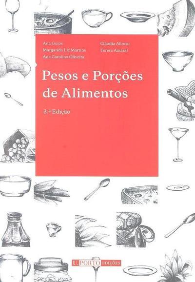 Peso e porções de alimentos (Ana Goios... [et al.])