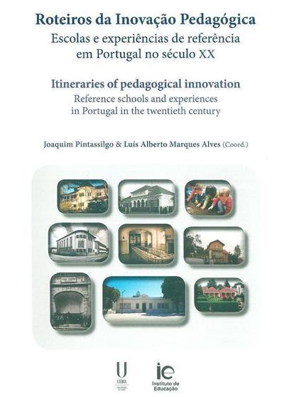 Roteiros da inovação pedagógica (coord. Joaquim Pintassilgo, Luís Alberto Marques Alves)