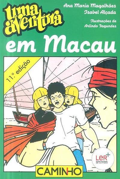 Uma aventura em Macau (Ana Maria Magalhães, Isabel Alçada)