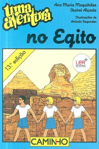 Uma aventura no Egito (Ana Maria Magalhães, Isabel Alçada)