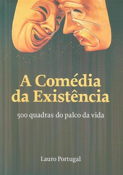 A comédia da existência (Lauro Portugal)