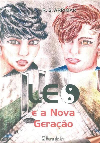 Leo e a nova geração (R. S. Arrimar)