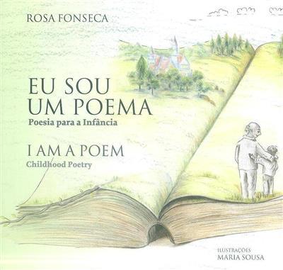 Eu sou um poema (Rosa Fonseca)