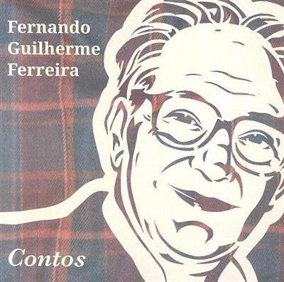Contos (Fernando Guilherme Ferreira)