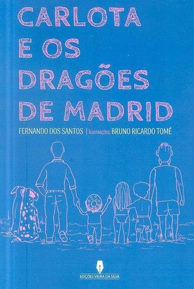 Carlota e os dragões de Madrid (Fernando dos Santos)