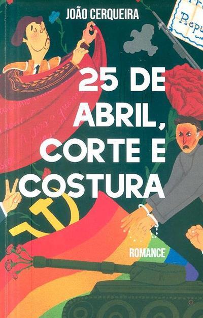 25 de Abril, corte e costura (João Cerqueira)