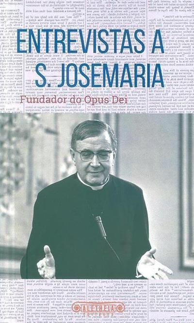 Entrevista a S. Josemaria, fundador da Opus Dei (trad. Henrique Dias Aguiar)