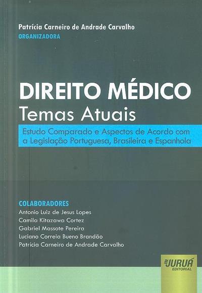 Direito médico (org. Patrícia Carneiro de Andrade Carvalho)