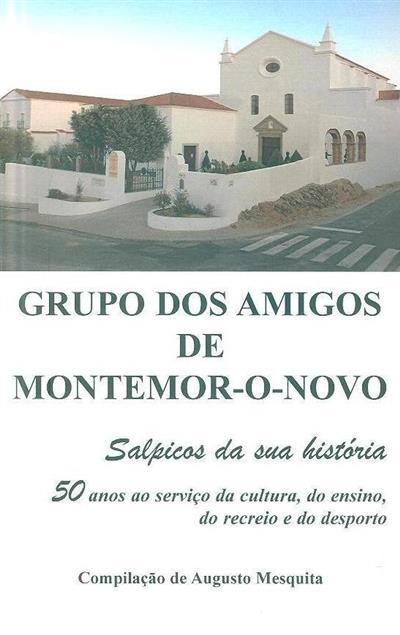 Grupo dos Amigos de Montemor-o-Novo (compil. Augusto Mesquita)