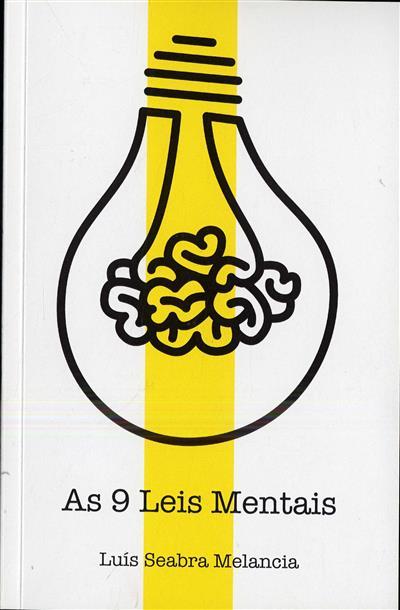 As 9 leis mentais (Luís Seabra Melancia)