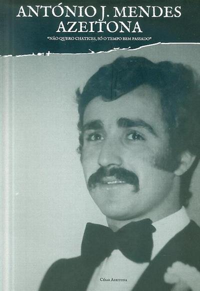 António J. Mendes Azeitona (César Azeitona)