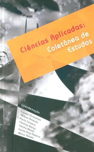 Ciências aplicadas (coord. Susana Gonçalves... [et al.])