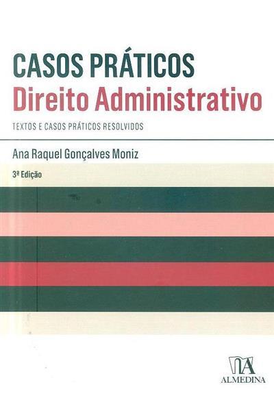 Direito administrativo (Ana Raquel Gonçalves Moniz)