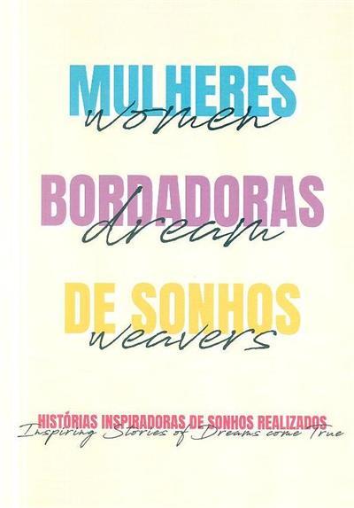 Mulheres bordadoras de sonhos (ed., trad. Tânia Castilho)