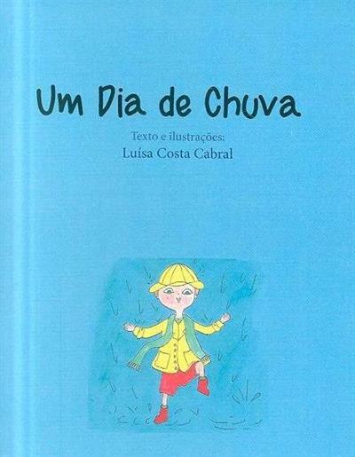 Um dia de chuva (Luísa Costa Cabral)